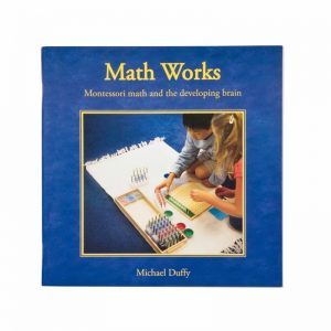 Math Works Montessori Math And The Developing Brain