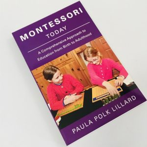Montessori Today - A Comprehensive Approach to Education