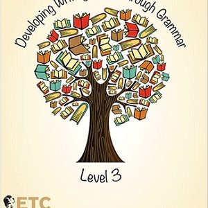 Developing Writing Through Grammar Level 3